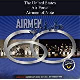 The United States Air Force Airmen of Note - 60th Anniversary