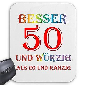 Mousepad (Mauspad) U0026quot;Besser 50 Und Würzig Als 20 Und Ranzig Geburtstag  U0026quot