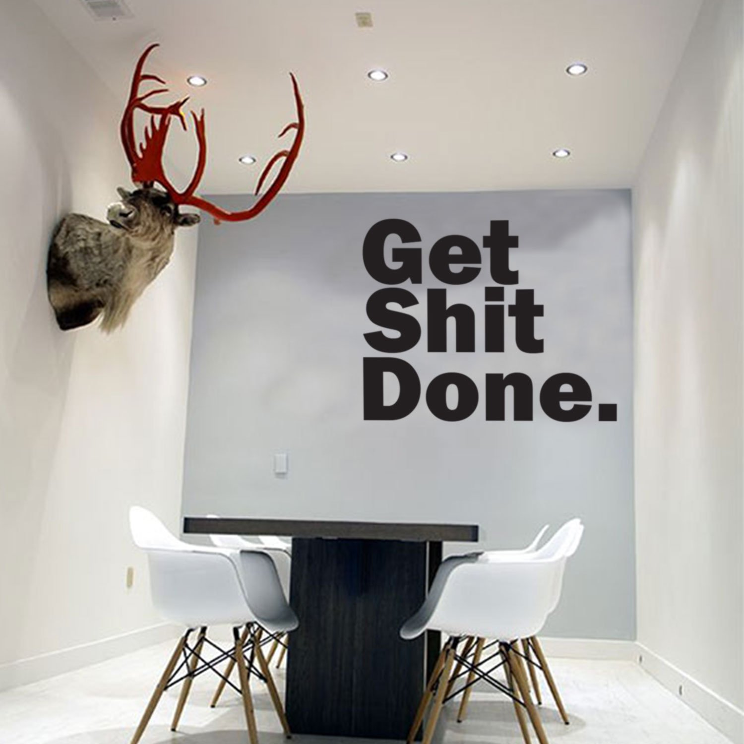 Motivational Art Decal/Get Shit Done Wall Text Decoration Vinyl Sticker- Black