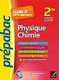Physique-Chimie 2de - Prépabac Cours & entraînement: cours, méthodes et exercices progressifs (seconde)