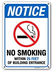 "No Smoking Within 25 Feet Sign, 10"" x 14"" Industrial Grade Aluminum, Easy Mounting, Rust-Free/Fade Resistance, Indoor/Outdoor, USA Made by MY SIGN CENTER"