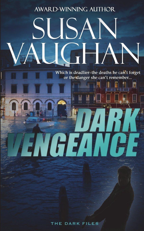 Dark Vengeance (The DARK Files) (Volume 5) ebook