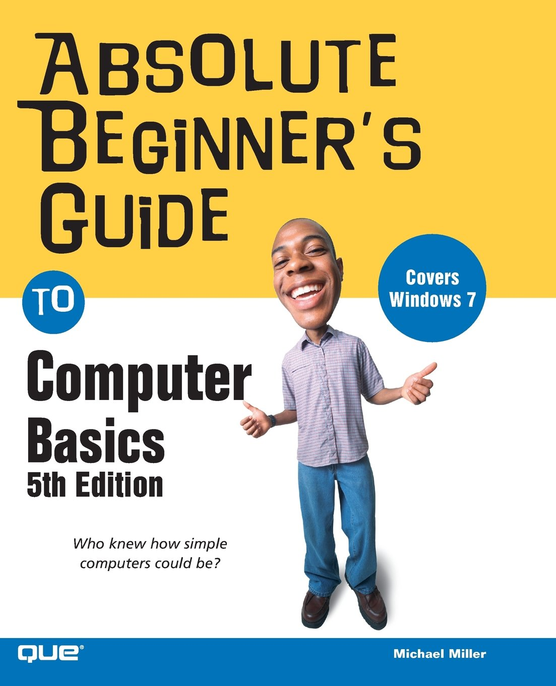 Absolute Beginners Guide To Computer Basics 5th Edition Michael Downloadcollectioncom Software Audiospectrumanalyzercircuithtm Miller 9780789742537 Books