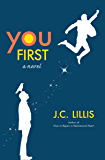 You First: A Novel