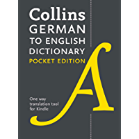 Collins German to English Dictionary (One Way) Pocket Edition: Over 14,000 headwords and 28,000 translations (German Edition)
