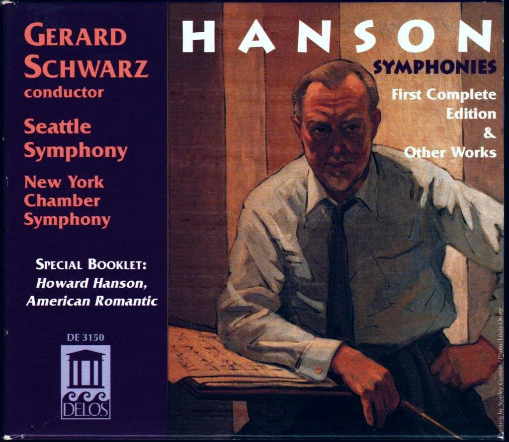 Hanson: Symphonies, First Complete Edition and Other Works