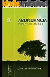 Abundancia.vivir sin miedo (En La Zona nº 2)