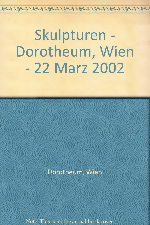 Download Skulpturen - Dorotheum, Wien - 22 Marz 2002 ebook