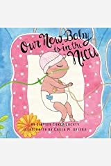 Our New Baby is in the NICU Kindle Edition