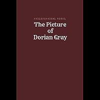 The Picture of Dorian Gray by Oscar Wilde - (illustrated): -(illustrated)-The Picture of Dorian Gray by Oscar Wilde (English Edition)