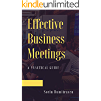 Effective Business Meetings: A Practical Guide (English Edition)