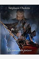 Le retour du prince (French Edition) Kindle Edition