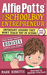 New totally awesome business book for kids revised edition new alfie potts the schoolboy entrepreneur fandeluxe Document