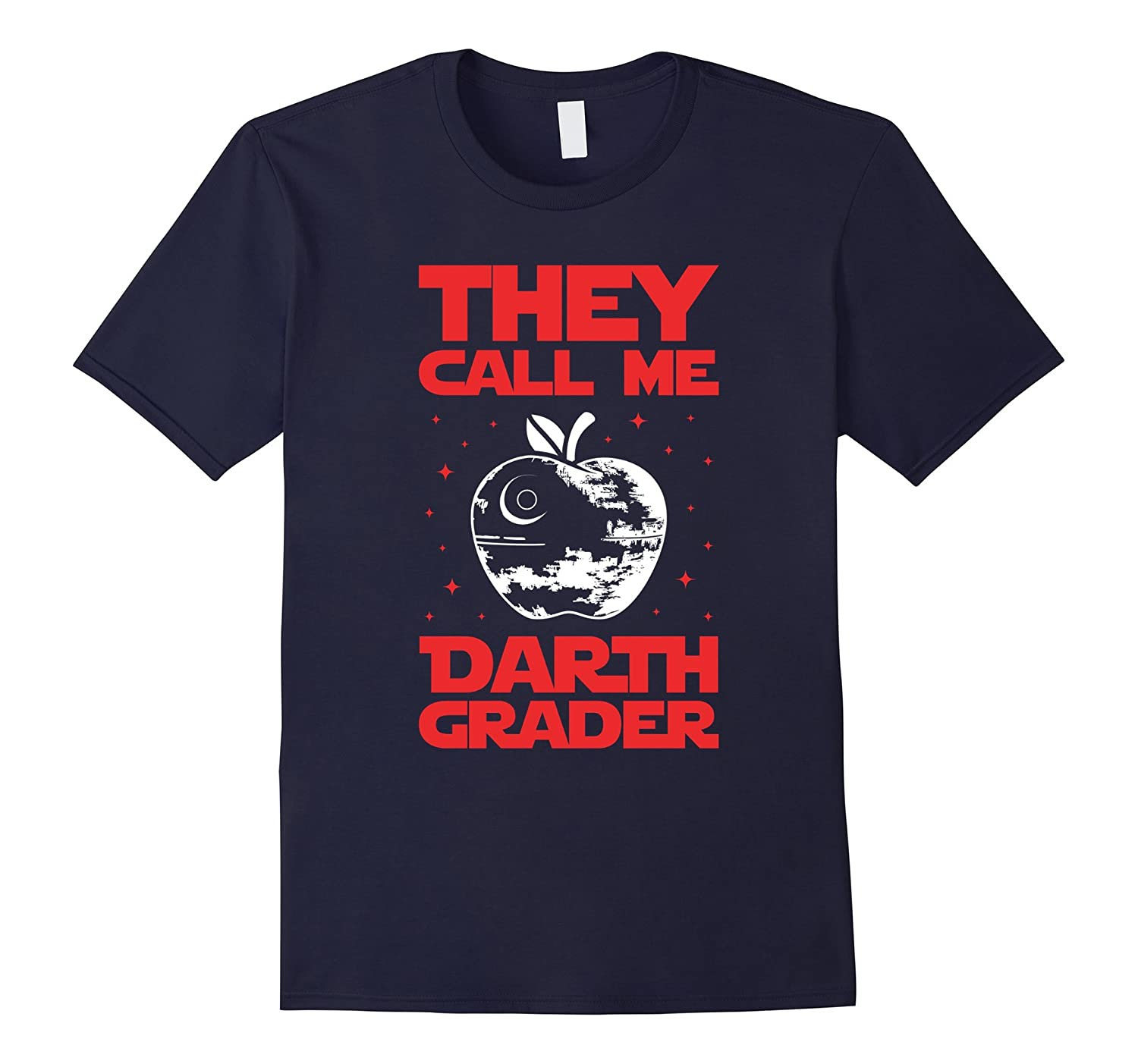 They Call me Darth Grader Shirt - Funny Teacher Tee-Vaci
