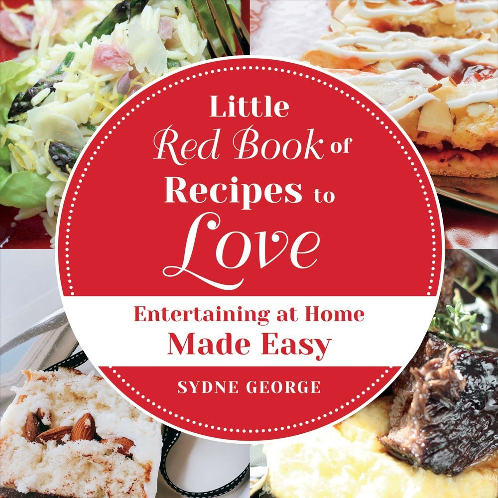 Little Red Book of Recipes to Love: Entertaining At Home Made Easy pdf epub