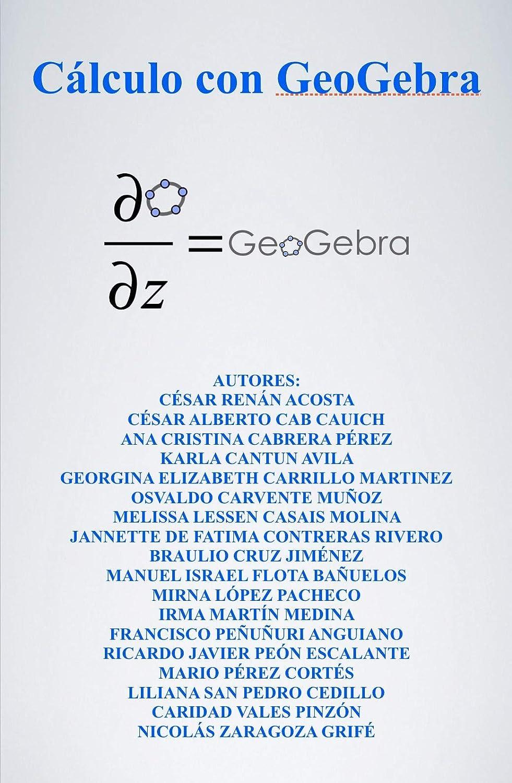 Cálculo con Geogebra eBook: Acosta, César: Amazon.es: Tienda Kindle