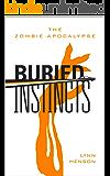 Buried Instincts - The Zombie Apocalypse