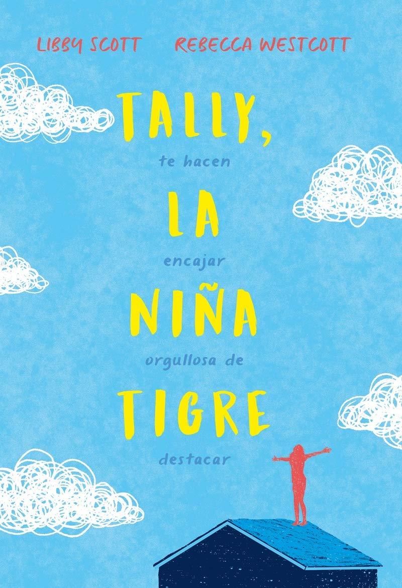 Tally, la niña tigre (INFANTIL / JUVENIL): Amazon.es: Libby ...