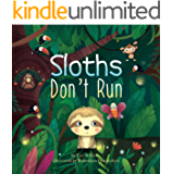 Sloths Don't Run