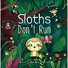 Sloths Don't Run