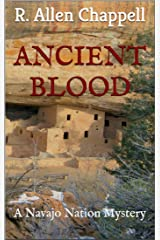Ancient Blood: A Navajo Nation Mystery Kindle Edition