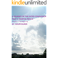 Chapter 1 The Beginning (A Journey of the Fated Conqueror)