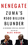 Nenegate: Zuma's R500 Billion Blunder