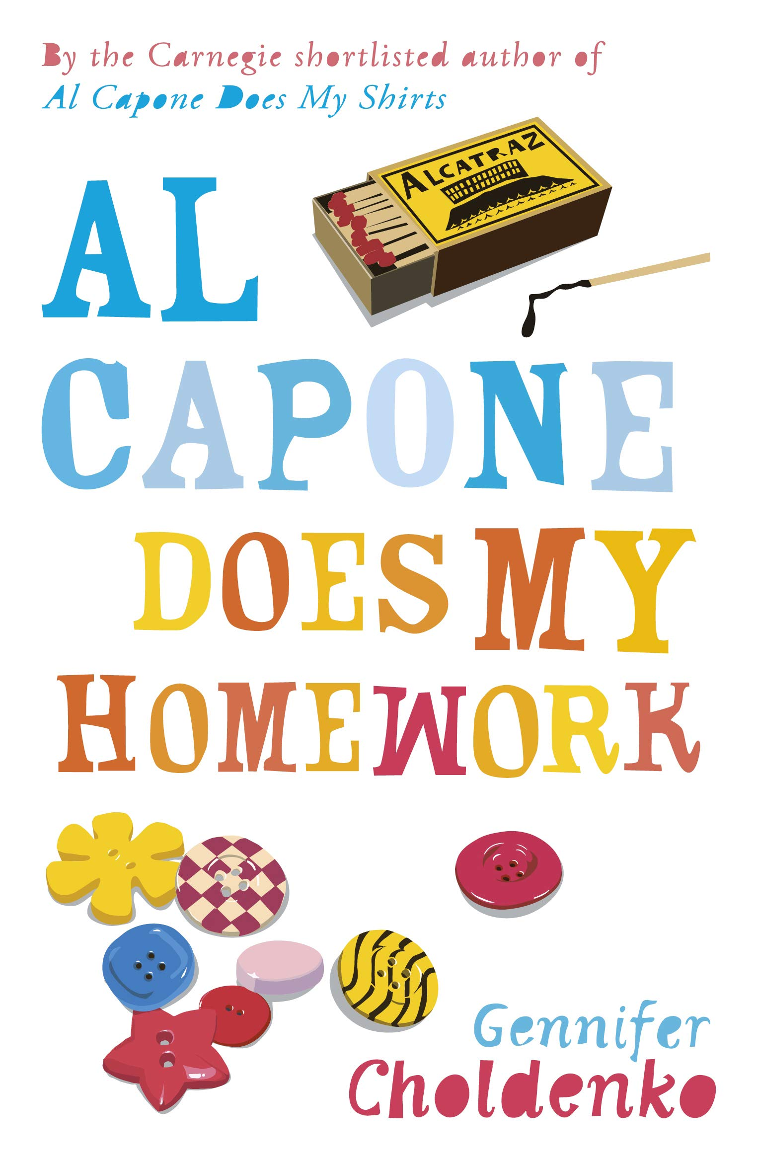Al Capone Does My Homework Kindle