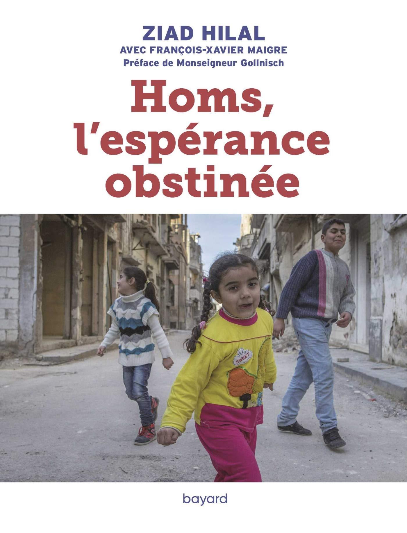 """Résultat de recherche d'images pour """"homs l'espérance obstinée"""""""