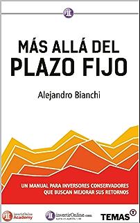 Más allá del Plazo Fijo: Un manual para inversores conservadores que buscan mejorar sus retornos