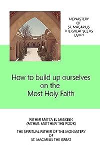 How do we build our selves on Holy Faith
