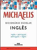 Michaelis. Dicionário Escolar Inglês