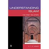 Understanding Islam: The First Ten Steps