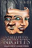 52 Sleepless Nights: Thriller, suspense, mystery, and horror short stories