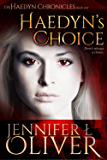 Haedyn's Choice (The Haedyn Chronicles Book 1)
