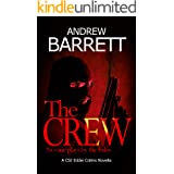 The Crew: A CSI Eddie Collins Novella