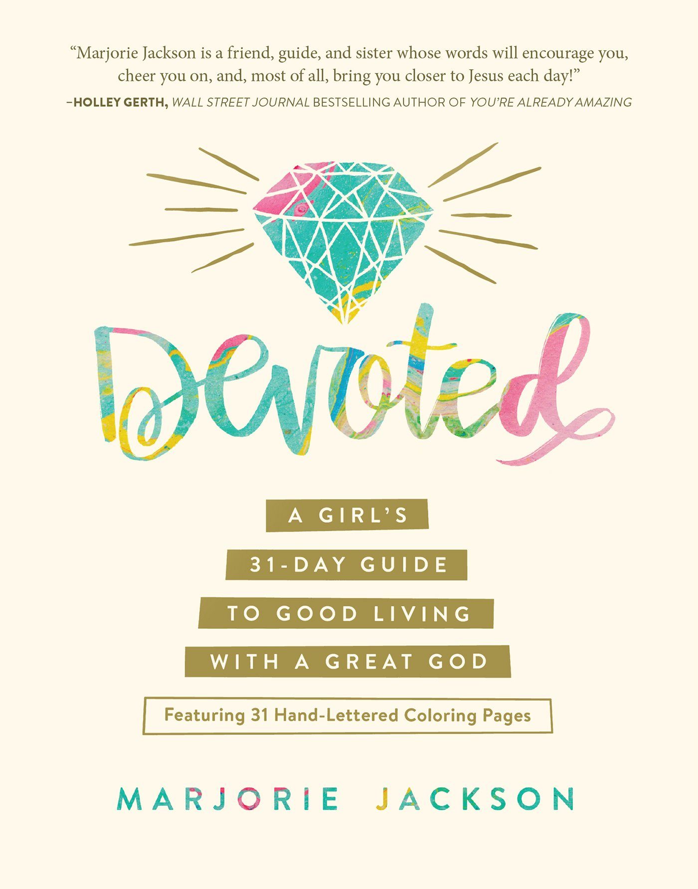 amazon com devoted a u0027s 31 day guide to good living with a