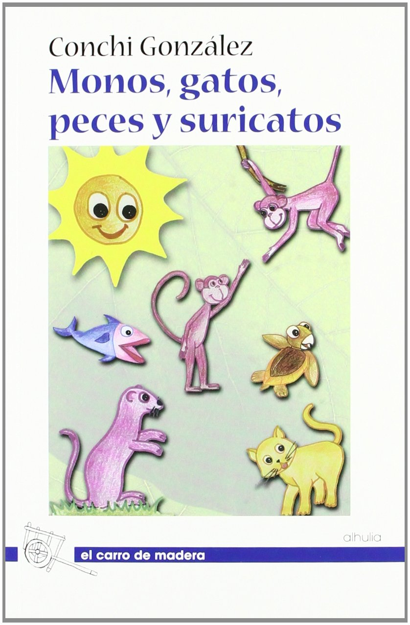 Monos, gatos, peces y suricatos (Spanish) Paperback
