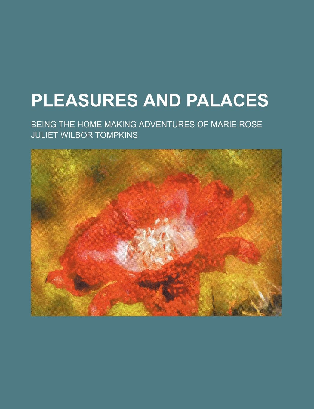Download Pleasures and palaces; being the home making adventures of Marie Rose PDF