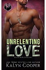 Unrelenting Love: Alex & Katlin: A Strong Heroine Romance (Black Swan Book 1) Kindle Edition