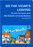 So the Vicar's Leaving: The Good Interregnum Guide