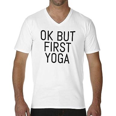 Ok But First Yoga Camiseta Cuello V para Hombre: Amazon.es ...