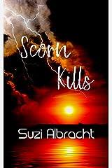 Scorn Kills (The Devil's Due Collection) Kindle Edition