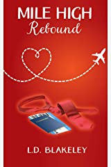 Mile High Rebound Kindle Edition