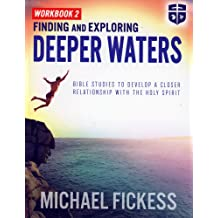 Finding and Exploring Deeper Waters Jul 12, 2017