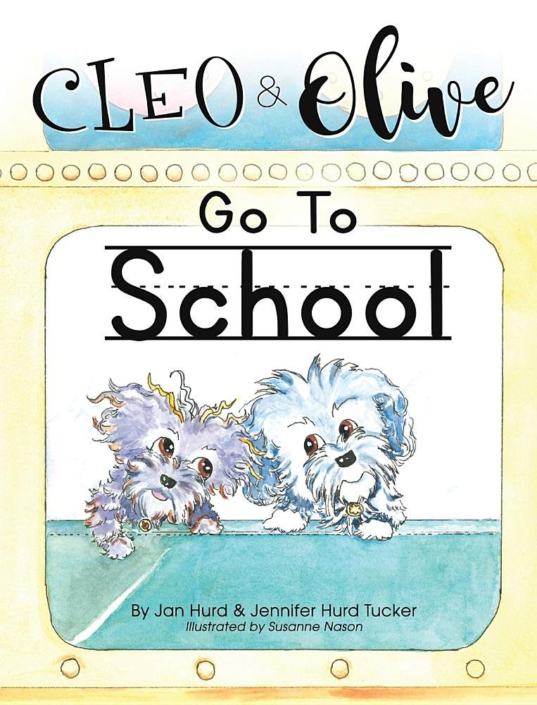 Cleo And Olive Go To School (Cleo and Olive Series) PDF