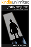 Johnny Junk: Tulpa Chapbook Series