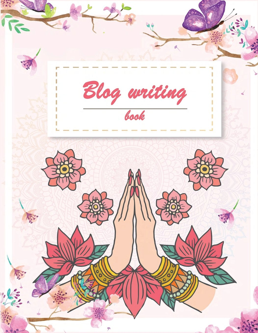 "Read Online Blog writing book: Pink flowers, Blog statistics, Daily Blogger posts and Manager Schedule 120 Pages Large Size 8.5"" x 11"" PDF"