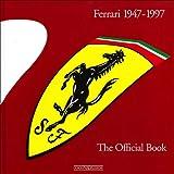 Ferrari 1947-1997 the Official Book, Gianni Cancellieri, 8879114247