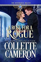 A Rose for a Rogue: A Historical Regency Romance (The Honorable Rogues™ Book 6) Kindle Edition